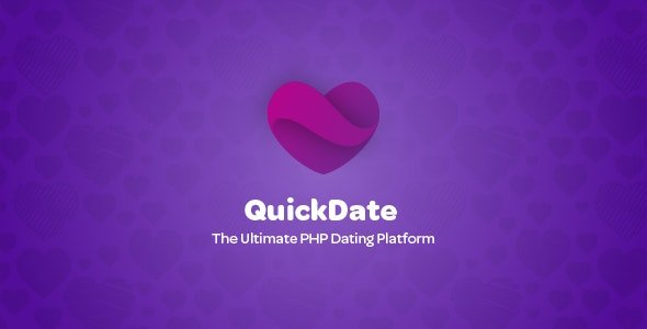 QuickDate - The Ultimate PHP Dating Platform Nulled