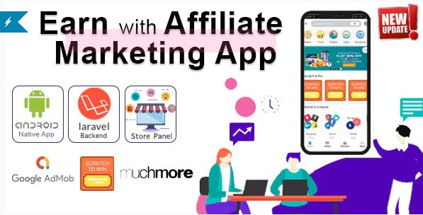 Affiliate Marketing app with PHP Backend | Earn with All in one app v1.3