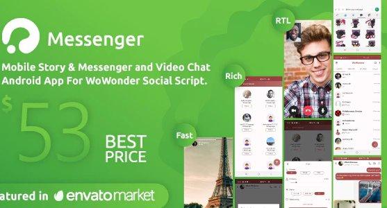 WoWonder Android Messenger - Mobile Application for WoWonder Social Script v2.9