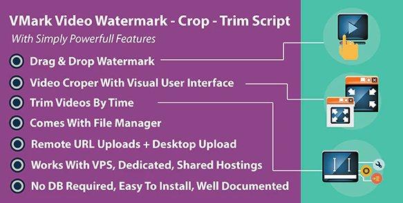 VMark Video Watermark - Crop - Trim PHP Script v3.2