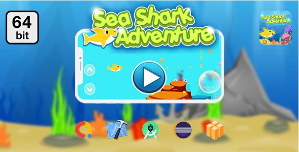 Sea Shark Adventure 64 bit - Android IOS With Admob v1.0