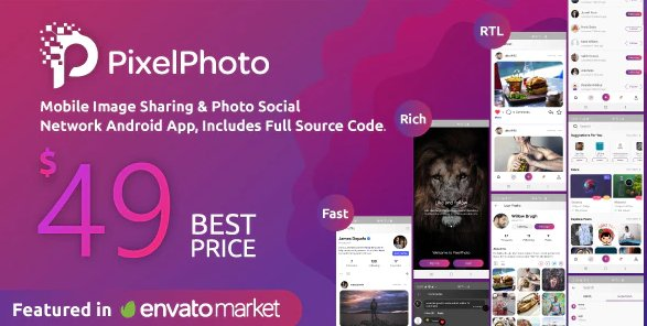 PixelPhoto Android- Mobile Image Sharing & Photo Social Network Application v1.9.0
