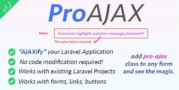 ProAjax - Automatically Ajaxify Your Laravel Application v1.3