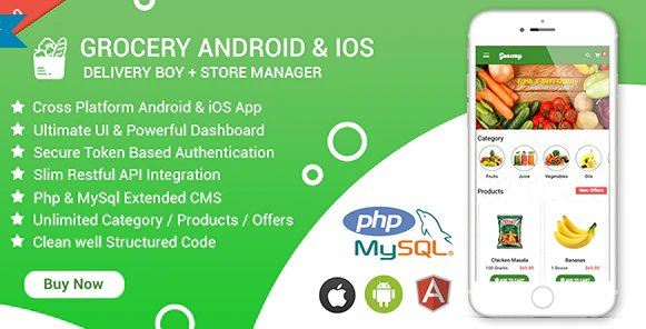 Grocery Android & iOS App with Delivery Boy and Store Manager App With CMS v2.4 Free